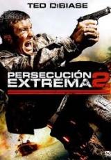 Persecucion extrema 2 online (2009) gratis Español latino pelicula completa