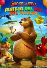 El libro de la selva Festejo del dia del pajaro online (2014) gratis Español latino pelicula completa