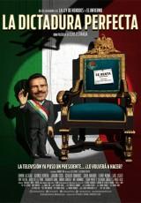 La dictadura perfecta online (2014) descargar Español latino pelicula completa