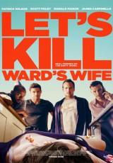 Let's Kill Ward's Wife online (2014) Español latino descargar pelicula completa