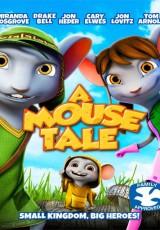 A Mouse Tale online (2015) Español latino descargar pelicula completa