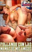 Follando con las Mamás de Mis Amigos online (2005) Español latino descargar pelicula completa