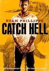 Catch Hell online (2014) Español latino descargar pelicula completa