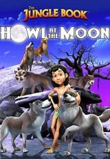 The Jungle Book Howl at the Moon online (2015) Español latino descargar pelicula completa