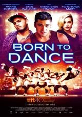 Born to Dance online (2015) Español latino descargar pelicula completa