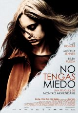 No tengas miedo online (2011) Español latino descargar pelicula completa
