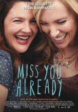 Miss You Already online (2015) Español latino descargar pelicula completa