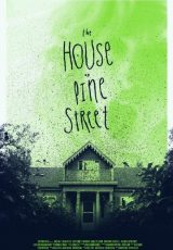 The House on Pine Street online (2015) Español latino descargar pelicula completa