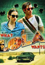 What Lola Wants online (2015) Español latino descargar pelicula completa