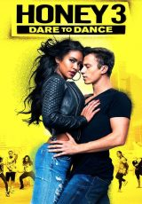 Honey 3 Dare to Dance online (2016) Español latino descargar pelicula completa
