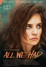 All We Had online (2016) Español latino descargar pelicula completa