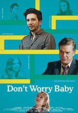Don't Worry Baby online (2016) Español latino descargar pelicula completa