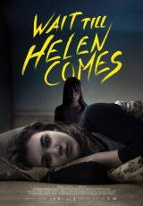 Wait Till Helen Comes online (2016) Español latino descargar pelicula completa