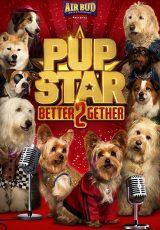 Pup Star Better 2Gether online (2017) Español latino descargar pelicula completa