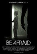 Be Afraid online (2017) Español latino descargar pelicula completa