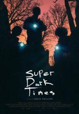 Super Dark Times online (2017) Español latino descargar pelicula completa