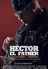 Héctor el Father Conocerás la Verdad online (2018) Español latino descargar pelicula completa