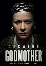 Cocaine Godmother online (2017) Español latino descargar pelicula completa