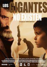 Los gigantes no existen online (2017) Español latino descargar pelicula completa