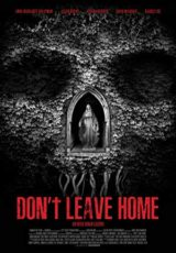 Don't Leave Home online (2018) Español latino descargar pelicula completa