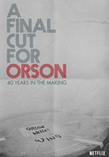 A Final Cut for Orson: 40 Years in the Making online (2018) Español latino descargar pelicula completa