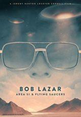 Bob Lazar: Area 51 & Flying Saucers online (2018) Español latino descargar pelicula completa