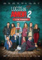 Locos de amor 2 online (2018) Español latino descargar pelicula completa