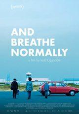 And Breathe Normally online (2018) Español latino descargar pelicula completa